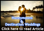 Honeymoons & <br>Destination Weddings
